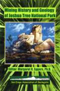 Mining History and Geology of Joshua Tree National Park