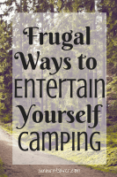 Frugal Camping Entertainment
