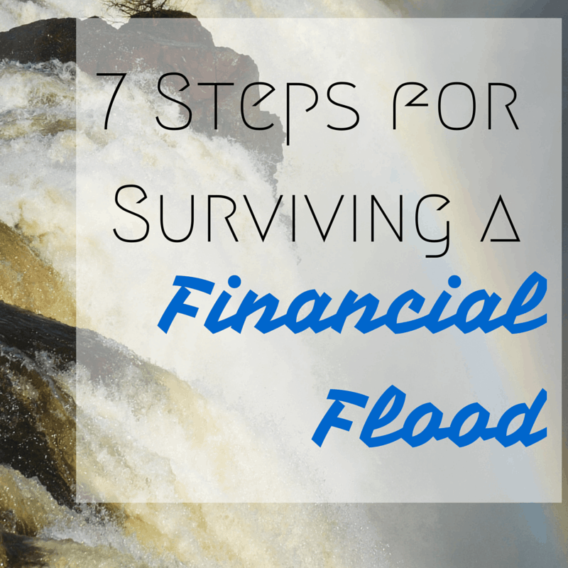 7 Steps for Surviving a Flood in Your House (Financially)