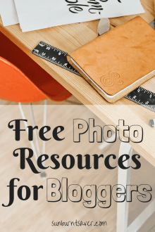 Looking for images for your blog, but can't pay for stock photos? Here are 3 free photo resources for your blog! via @sunburntsaver