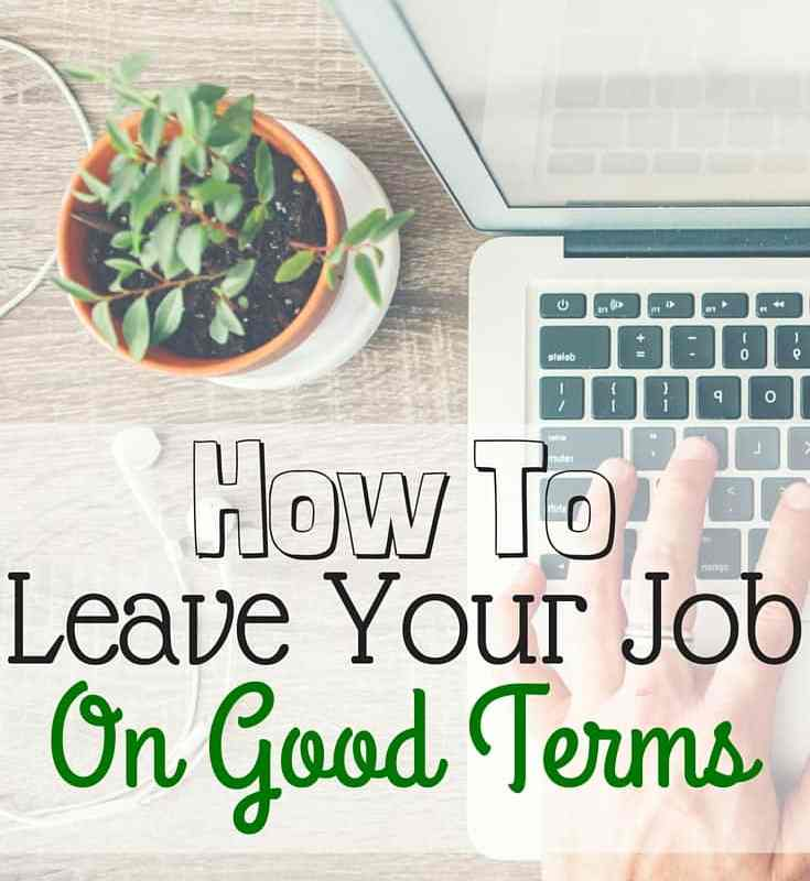 How to Leave Your Job on Good Terms