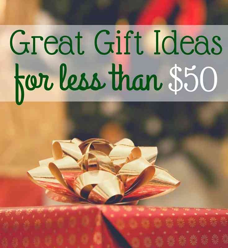 Great Gift Ideas for Less Than $50