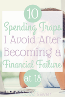 10 Spending Traps I Avoid After Becoming a Financial Failure – at 18