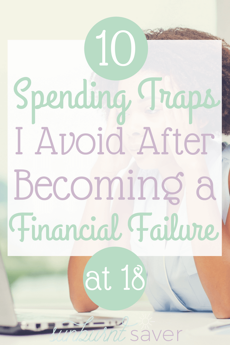 After becoming a financial failure at 18, I knew I had to make some tough choices. Here are 10 ways I avoid spending traps to stay out of debt.