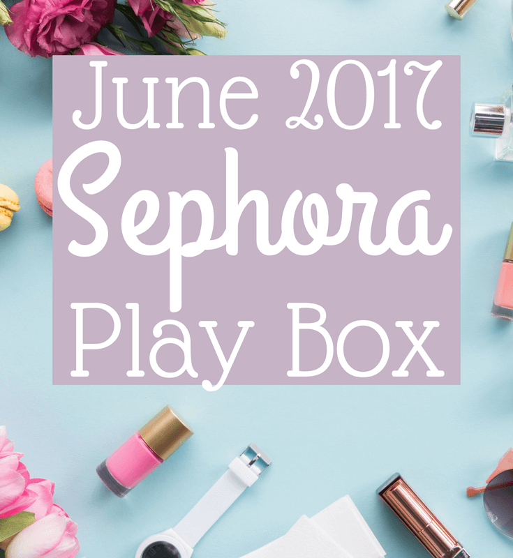 June 2017 Sephora Play Box