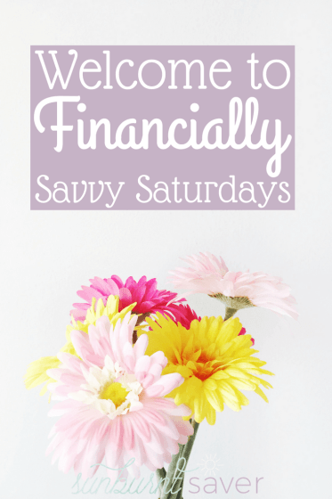 Welcome to Financially Savvy Saturdays, the savviest personal finance blog hop on the planet, created specifically for personal finance writers!