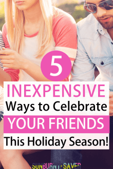 5 Inexpensive Ways to Celebrate Your Friends This Holiday Season