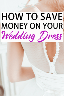 How to Save Money on Your Wedding: The Dress