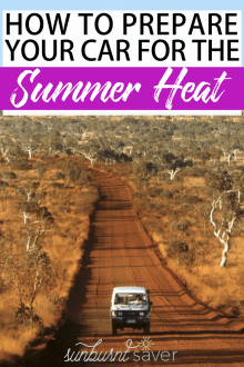 If you're visiting a hot climate, or live/play in extreme heat, you probably already know how to protect yourself. But how can your protect and prepare your car for summer? Money-saving tips to help you prepare your car for the summer!