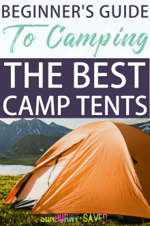 Beginner's Guide to Camping: Best Tents for Any Budget