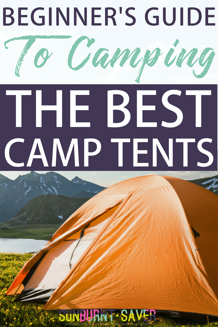 Planning a #camping trip but not sure what you should do for shelter? The best camping tents, for various price points, plus why people love them! #campingtrip #budgetcamping #campingonabudget #campingwithkids #familycamping #campingtips #campingtents #camptents #besttents