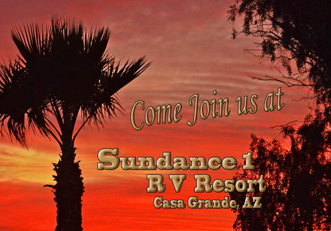 Come join us at Sundance 1 RV Resort!