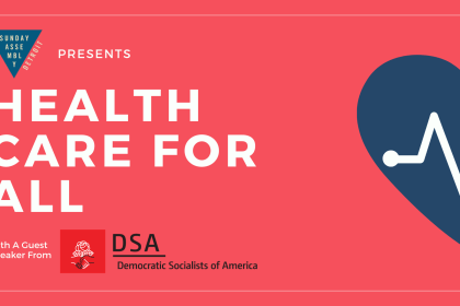 """Healthcare For All"" Sunday, June 9"