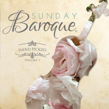 Sunday Baroque Hand Picked Volume 3