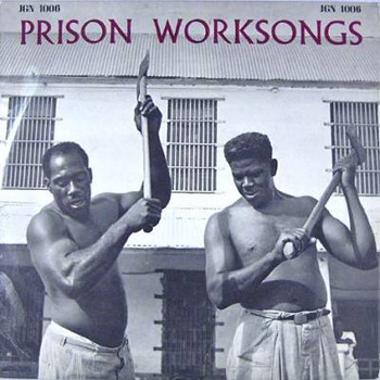 prison-worksongs