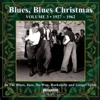 ive been doing a christmas blues show for something like the past dozen years and was always frustrated with the lack of a really good collection of early - Christmas Blues Songs