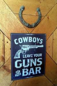 La Reata Ranch - Leave your guns at the bar