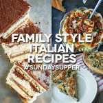 Family Style Italian Recipes #SundaySupper