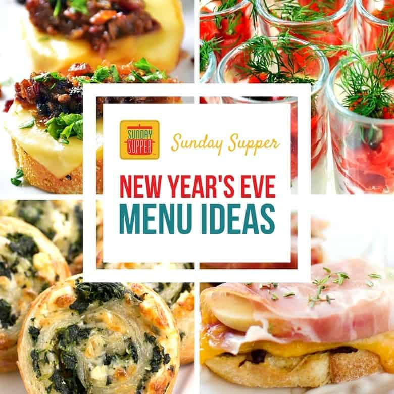New Year's Eve menu ideas #SundaySupper