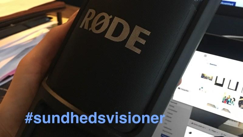 #Sundhedsvisioner er navnet på min kommende podcast!