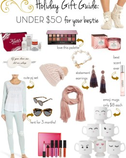 Holiday Gift Guide: Under $50 for your bestie