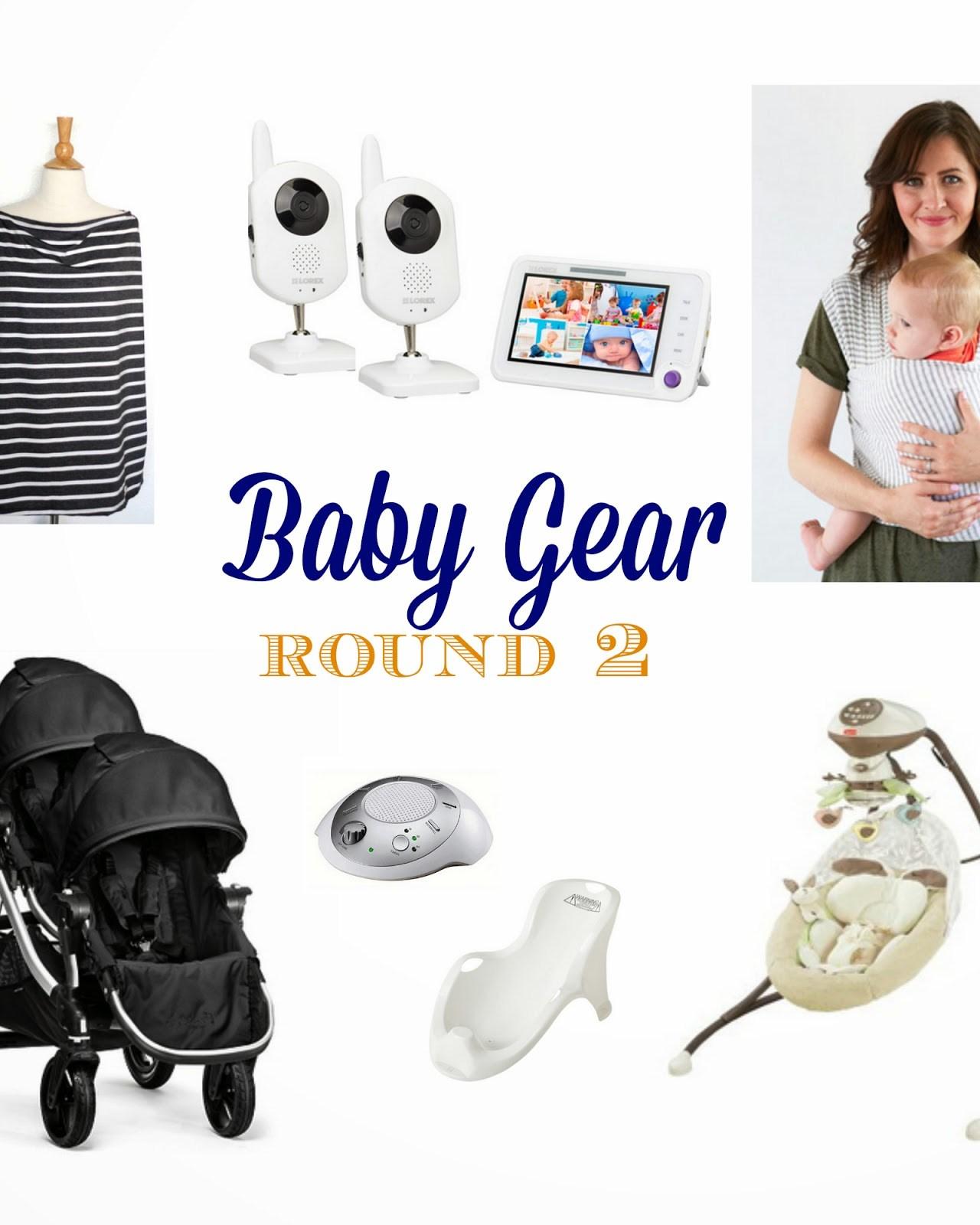 Baby Gear: Round 2!