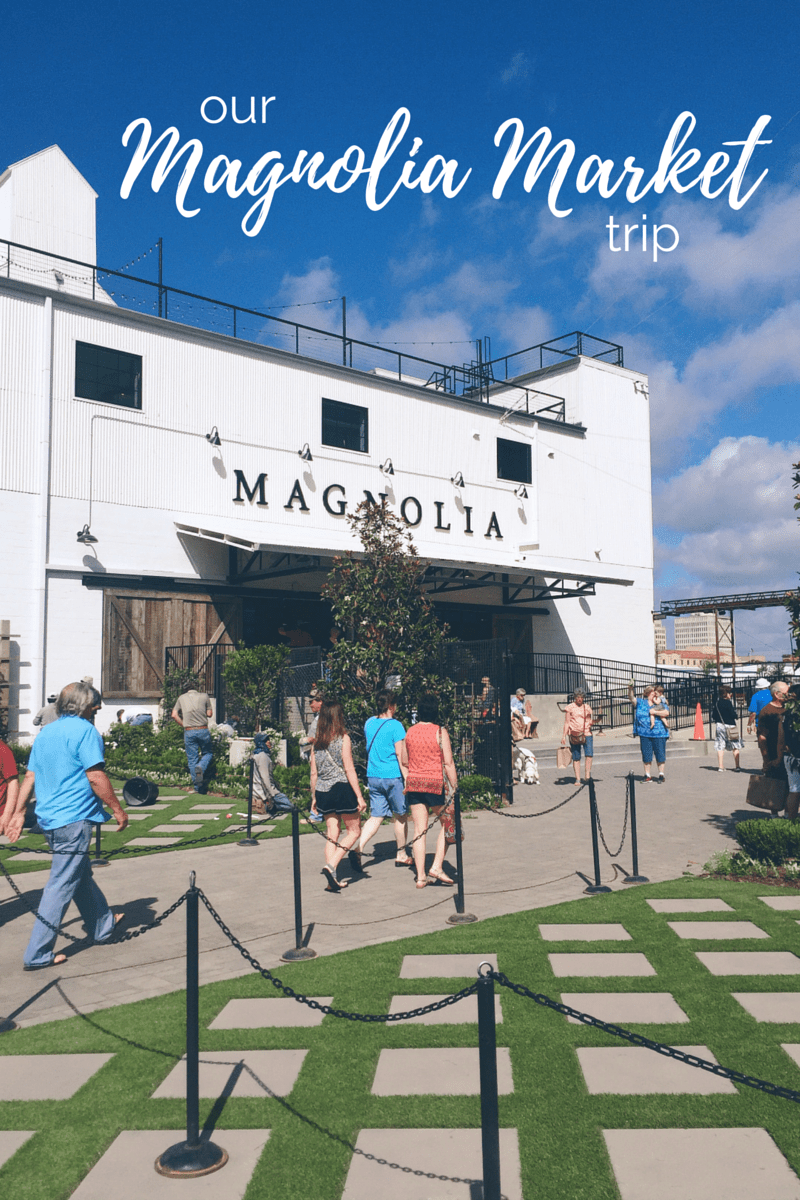 Our Magnolia Market Trip