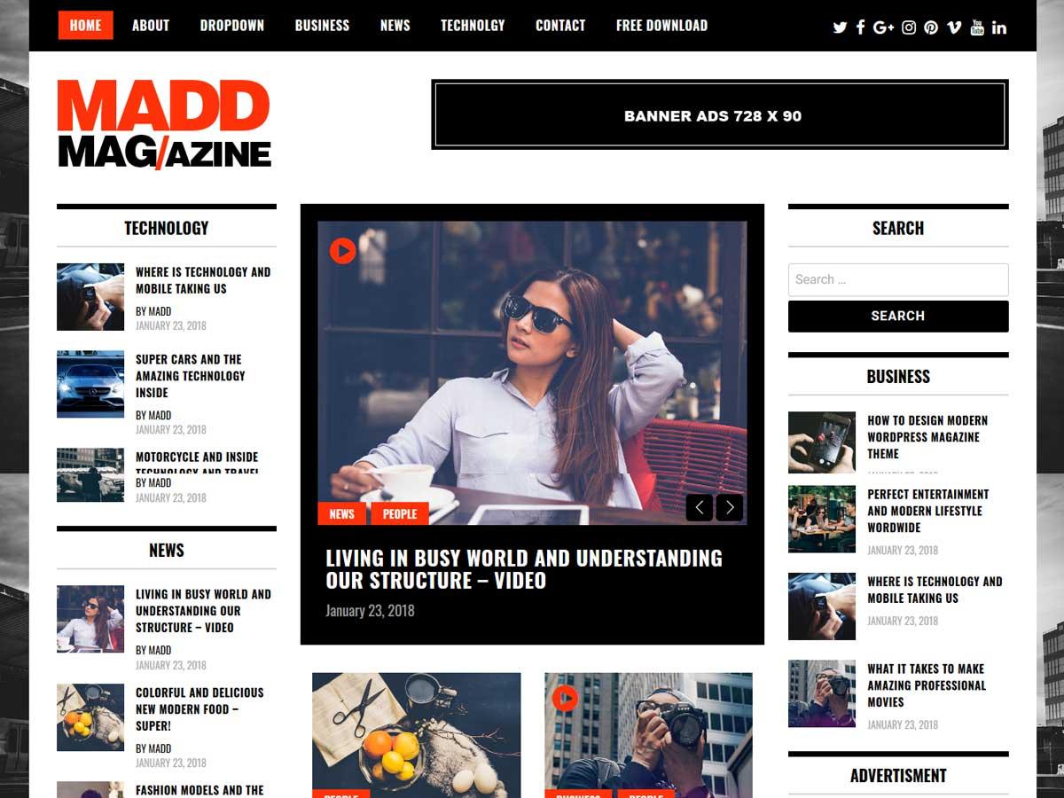 Madd Magazine is a responsive WordPress theme .