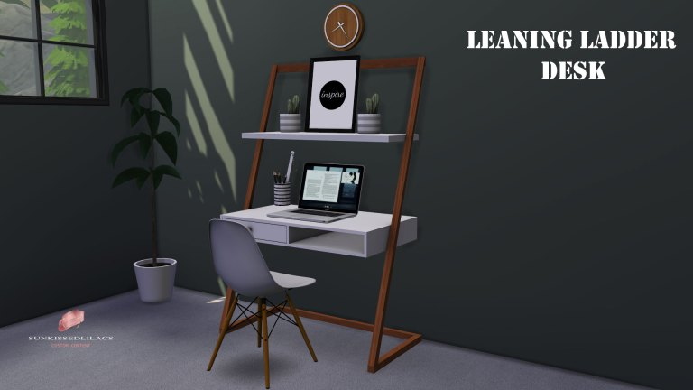 Leaning Ladder Desk sims 4 custom content, sunkissedlilacs, high quality, TS4 CC,