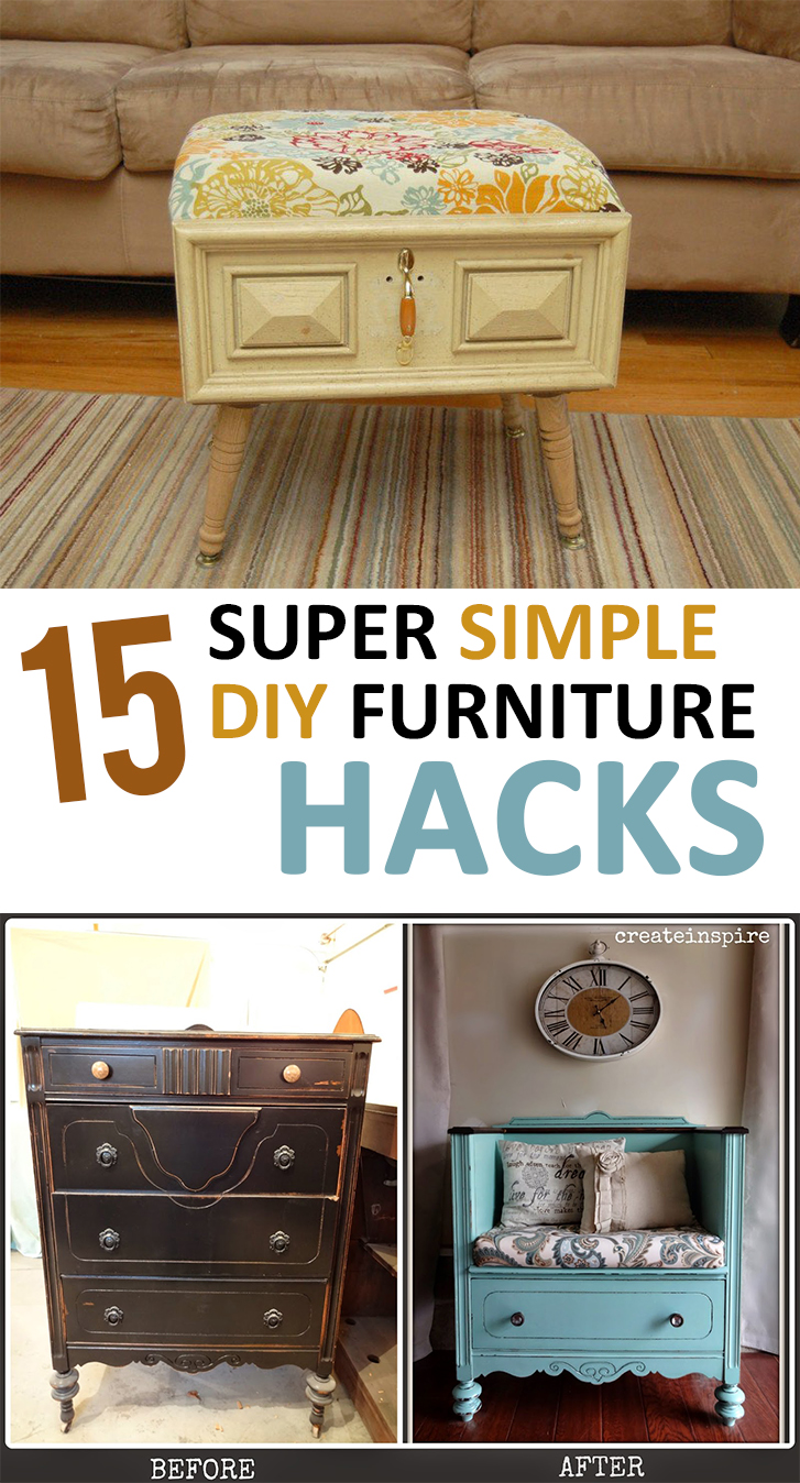 15 Super Simple Diy Furniture Hacks Page 17 Of 17
