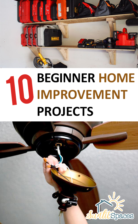 10 Beginner Home Improvement Projects