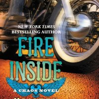 ARC Review of Fire Inside (Chaos #2) by Kristen Ashley
