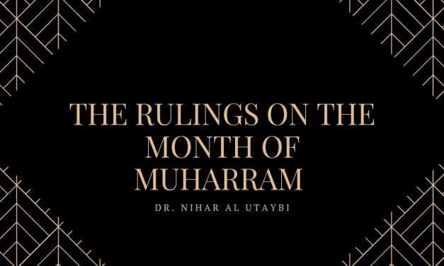 Rulings Related to The Month of Muharram – Dr. Nahar al Utaybi