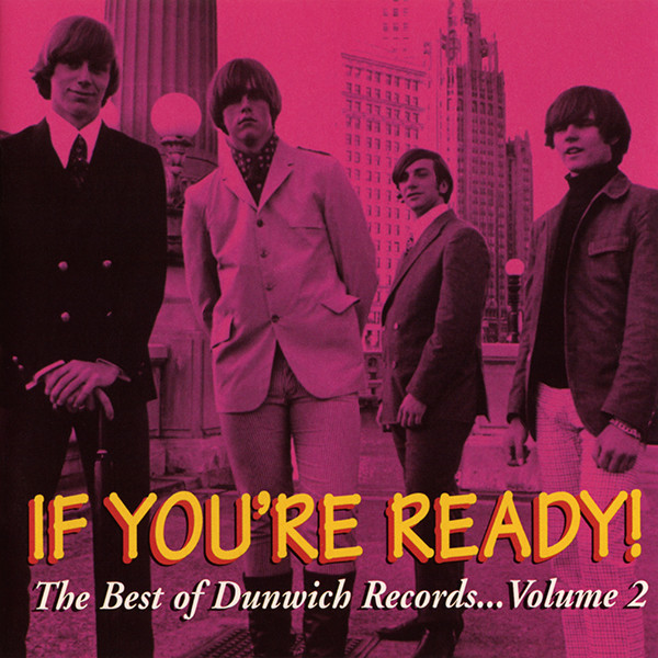 Various – If You're Ready! The Best Of Dunwich Records… Volume 2 : 60's Garage Rock Pop Psychedelic Music Album Compilation