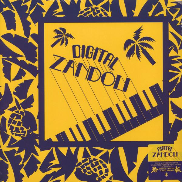 Various – Digital Zandoli : 70's Antilles West Indies Disco, Soul, Zouk, Boogie, Funk, Ambient Music Album Compilation