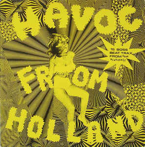 Various – Havoc From Holland – 15 Boss Beat Trax From The Sixties!!! 60s Garage Rock Punk Psychedelic Compilation