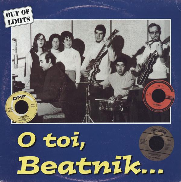 Various – O Toi, Beatnik…Chansons Obscures Du Beat Francophone 1965-67!!! 60's French Garage Beat Pop Rock Music Album Compilation