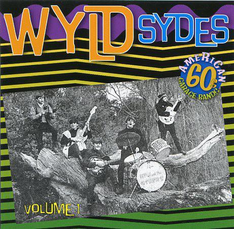 Various – Wyld Sydes Vol 1 : 60's Garage Punk Fuzz Rock Pop Music Bands Sixties Compilation Album