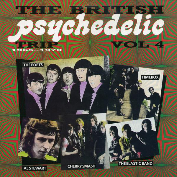 Various – The British Psychedelic Trip Vol. 4 1965-70 : Garage Pop Rock 60s Music Bands Compilation Album