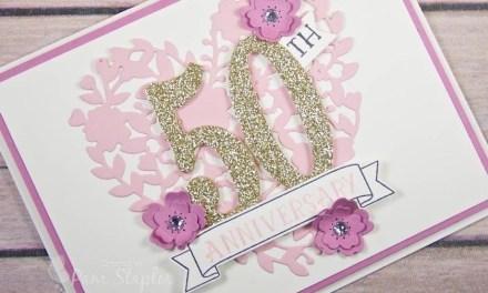 CARD: Bloomin Heart 50th Wedding Anniversary Summer Celebration on SUOC #150
