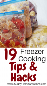 19 Freezer Cooking Tips & Hacks