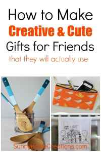 How to make creative and cute gifts for friends that they will actually use