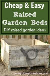 Cheap & Easy Raised Garden Beds - DIY Raised garden bed ideas