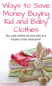 Ways to save money on baby and kids clothes