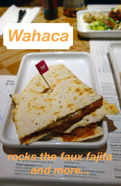 Wahaca Review Charlotte Street
