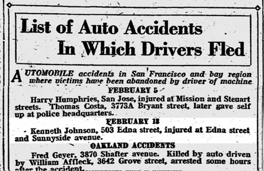 Young Kenneth Johnson, hit by a car at Edna and Sunnyside (monterey Blvd). SF Chronicle, 14 Feb1922. From Newsbank.com.