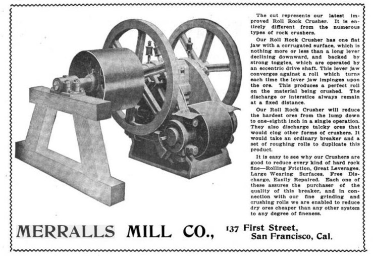 Ad for mining machine sold by Merralls Mill Company, one of Merralls' longest lasting ventures. From The Mining Reporter, 1905.