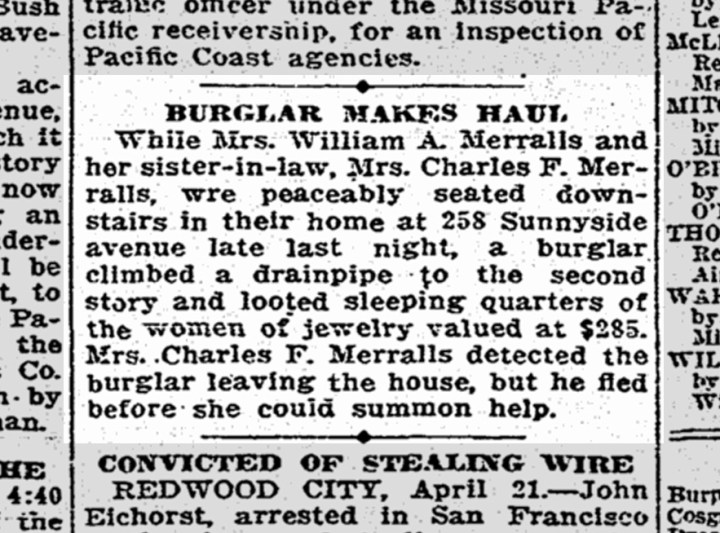 Burglary at 258 Sunnyside Ave. SF Chronicle. 22 April 1916.