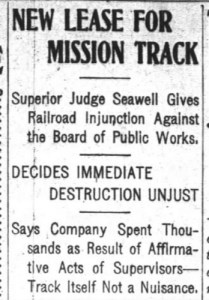 Judge says Mission tracks can stay. SF Chroncile, 29 Nov 1903.