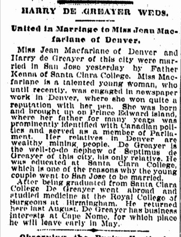 The wedding announcement of young Harry de Greayer and Jean MacFarlane in San Jose. SF Chronicle, 15 March 1900,
